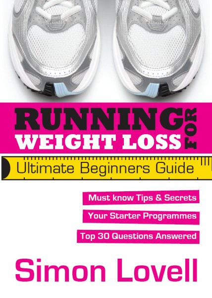 Running For Weight Loss - Ultimate Beginners Running Guide: Lose weight and run your first 5k with ease by Simon Lovell 97816098